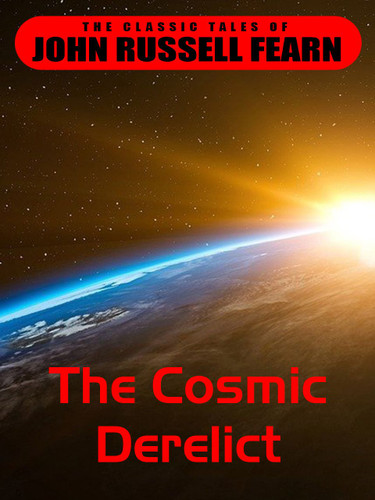 The Cosmic Derelict, by The Cosmic Derelict (epub/Kindle)