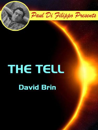 The Tell, by David Brin (epub/Kindle)