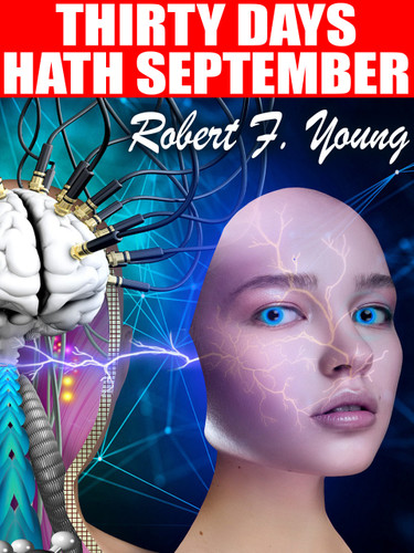 Thirty Days Hath September, by Robert F. Young (epub/Kindle)
