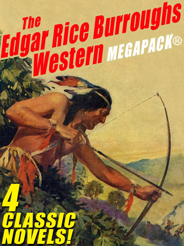 The Edgar Rice Burroughs Western MEGAPACK® (epub/Kindle/pdf)