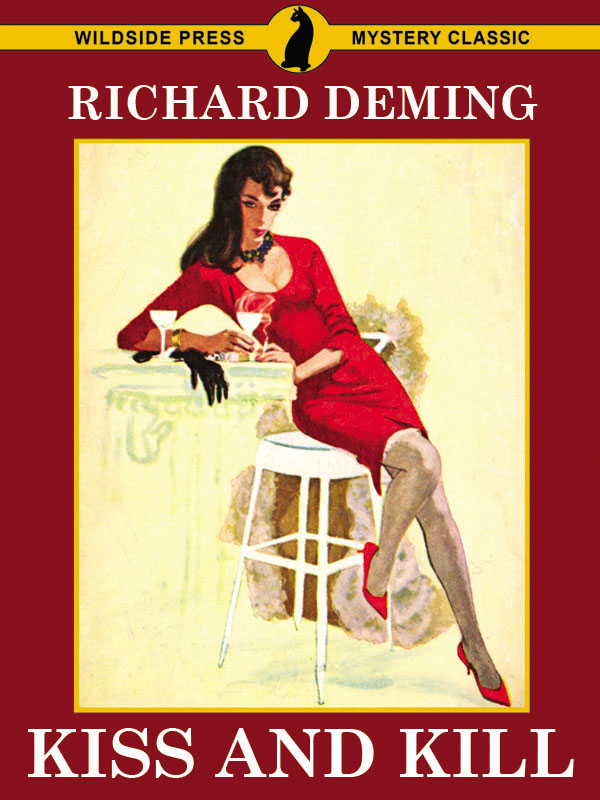 Kiss and Kill, by Richard Deming  (epub/Kindle/pdf)