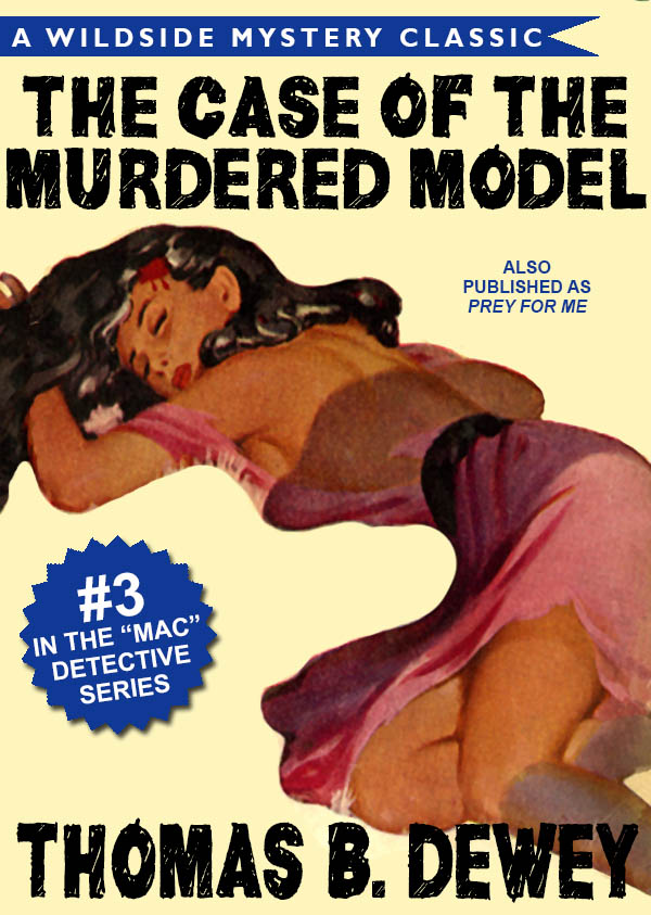 The Case of the Murdered Model (Mac #3), by Thomas B. Dewey (epub/Kindle/pdf)