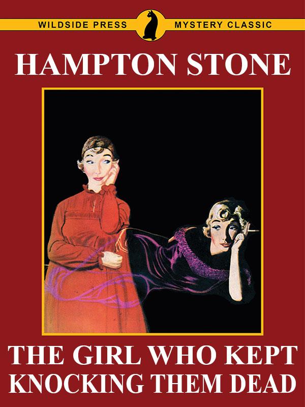 The Girl Who Kept Knocking Them Dead, by Hampton Stone (epub/Kindle/pdf)