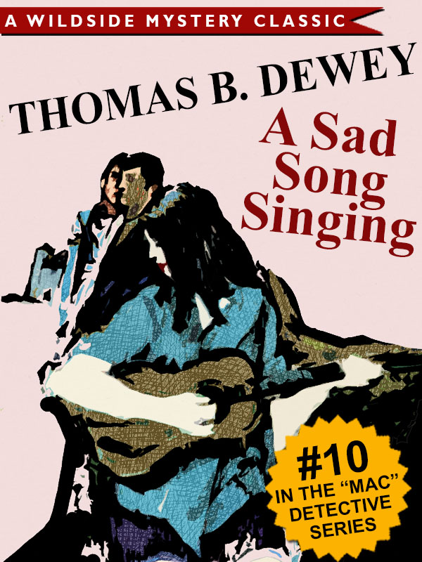 A Sad Song Singing (Mac #10), by Thomas B. Dewey (epub/Kindle/pdf)
