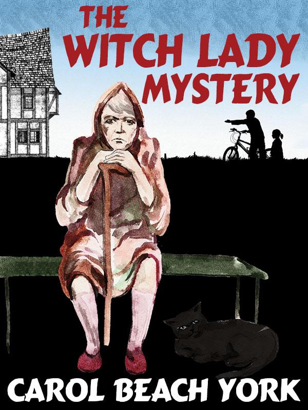 The Witch Lady Mystery, by Carol Beach York (epub/Kindle/pdf)