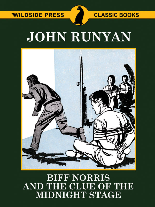 Biff Norris And The Clue Of The Midnight Stage By John Runyan Epub