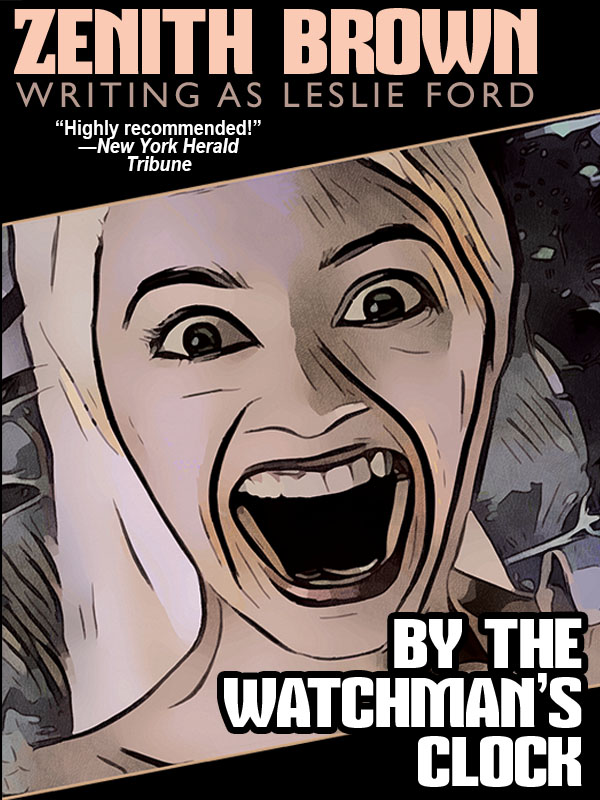 By the Watchman's Clock, by Zenith Brown (writing as Leslie Ford) (epub/Kindle/pdf)