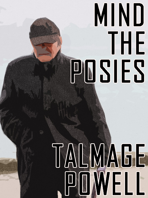 Mind the Posies, by Talmage Powell (epub/Kindle/pdf)