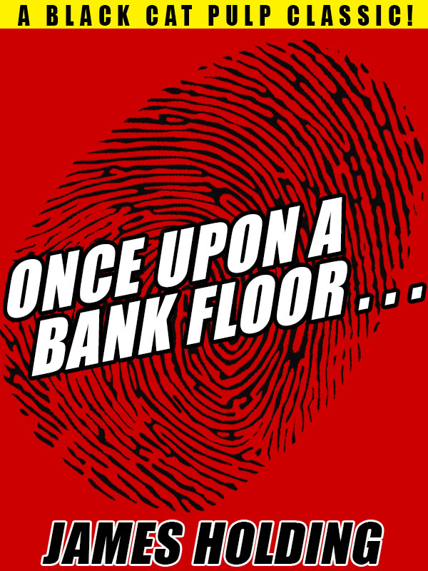 Once Upon a Bank Floor…, by James Holding (epub/Kindle/pdf)