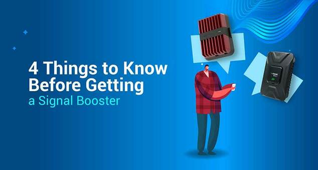 4 Things to Know Before Getting a Signal Booster