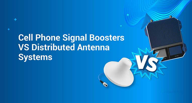 Cell Signal Booster Vs Distributed Antenna System (DAS)