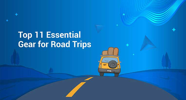 Top 11 Essential Gear for Road Trips