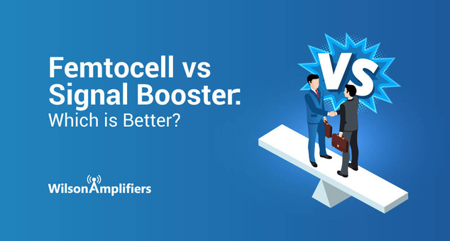 Femtocell vs. Signal Booster: Which is Better?
