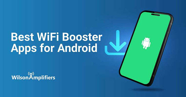 Best WiFi Booster Apps for Android