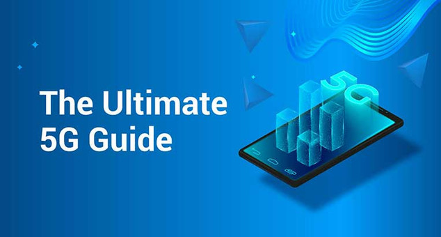 The Ultimate 5G Guide