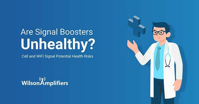 Are Signal Boosters Unhealthy? Cell and WiFi Signal Potential Health Risks