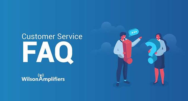 Wilson Amplifiers Customer Service FAQ