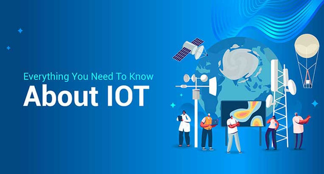 Everything You Need to Know About IoT