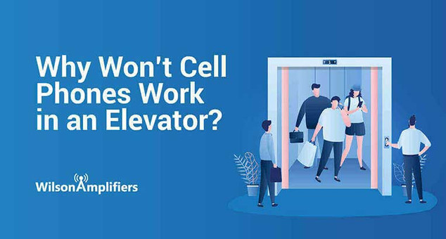 Why Won't Cell Phones Work in an Elevator? | Wilson Amplifiers