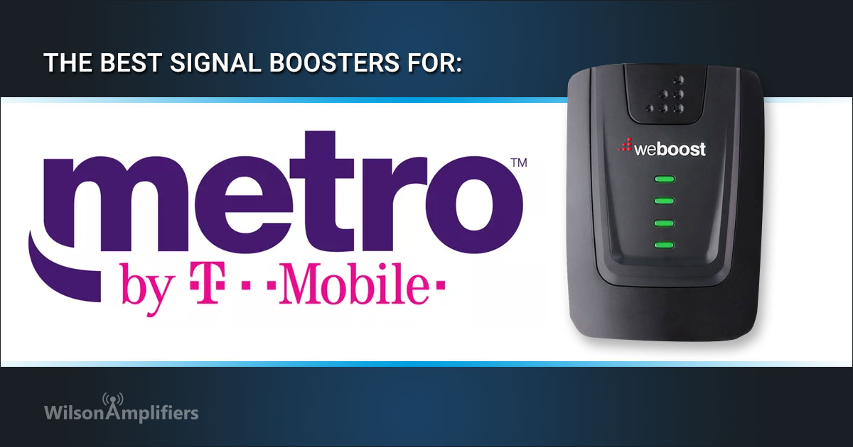 Best Metro Pcs Phones 2020 7 Best MetroPCS Cell Phone Signal Boosters for Home, Office, and
