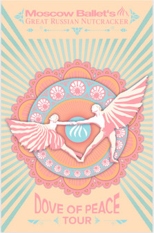 Moscow Ballet's Great Russian Nutcracker poster featuring art neuvo stylized Doves of Peace