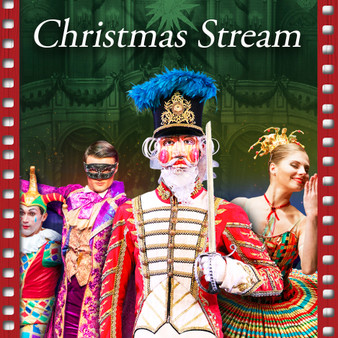 Great Russian Nutcracker: Christmas Stream Ticket