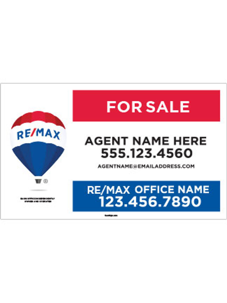 RE/MAX – For Sale – Yard Sign with Disclaimer – 18T X 30W