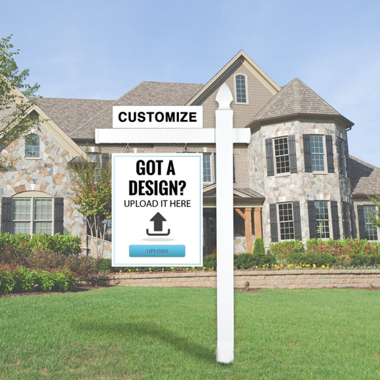 "Upload your own design sign- 24x30 and White Vinyl Real Estate  5' Post with 36""- Gothic top."