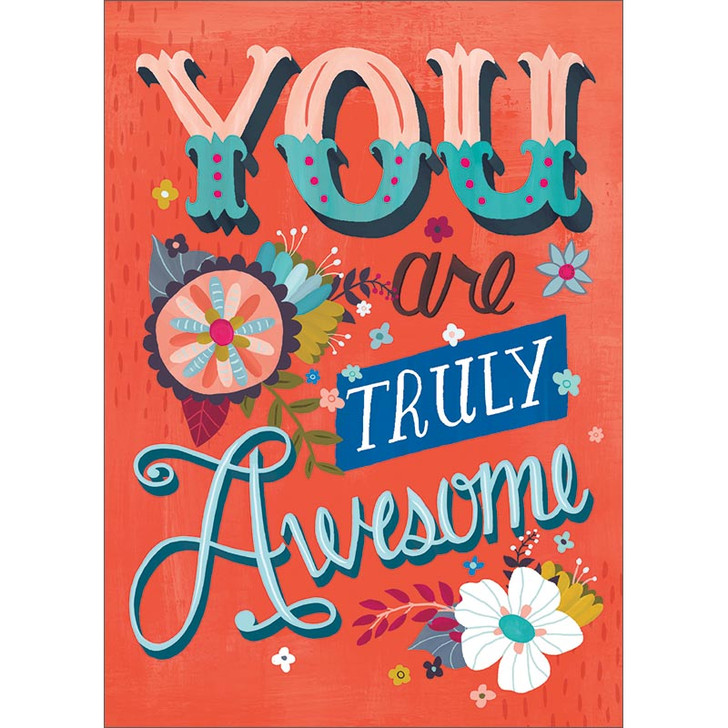 Truly Awesome Greeting Card