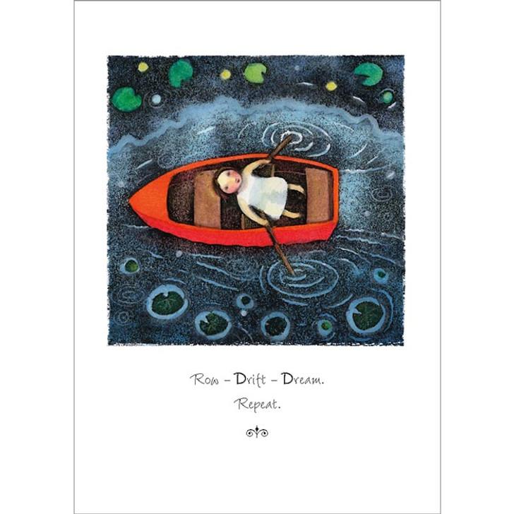 Row Ñ Drift Ñ Dream Greeting Card