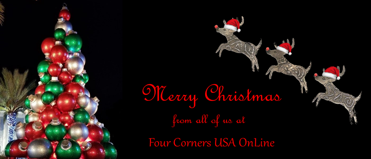 Merry Christmas from all of us at Four Corners USA OnLine