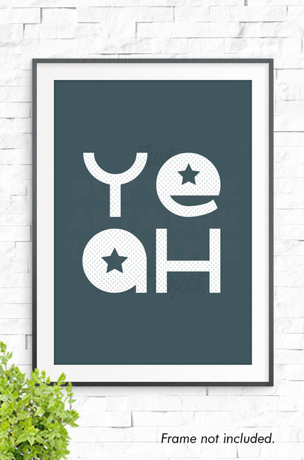 A typographical wall art print with the word YEAH written over two lines in white, and placed on a charcoal blue background. Stars are reversed out of the centre of the 'E' and 'A'.