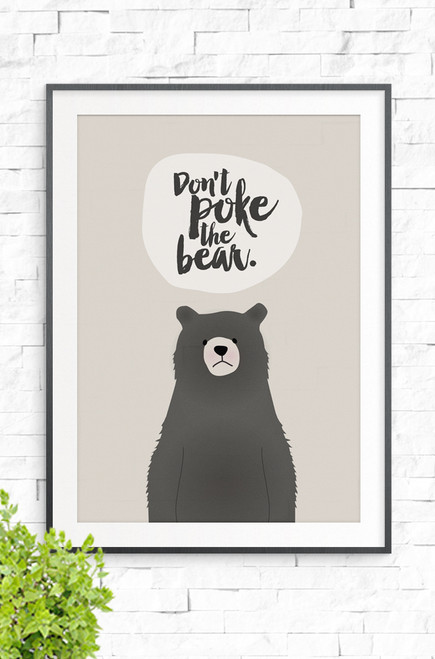 An illustration of a grumpy looking bear with the words 'Don't Poke The Bear' written above. The background is beige.