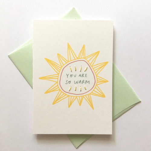 You Are So Warm Card
