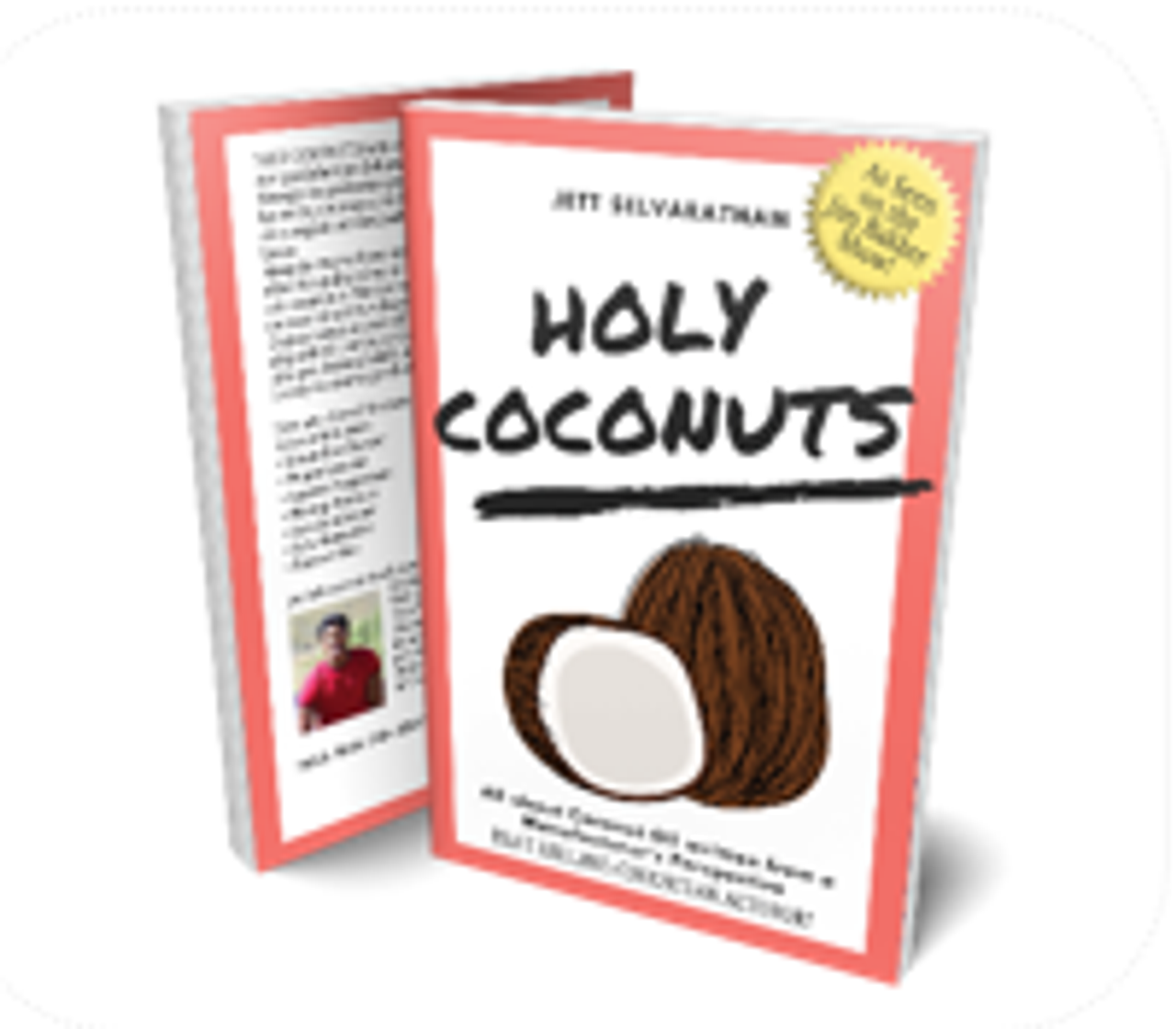 Holy Coconut, a Book About Coconut Oil and it's many uses.