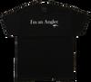 I'm an Angler (T-Shirt)