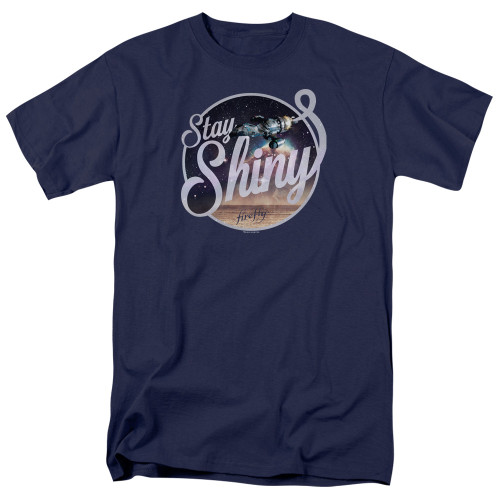 Firefly/Stay shiny 100% Cotton High Quality Pre Shrunk Machine Washable T Shirt