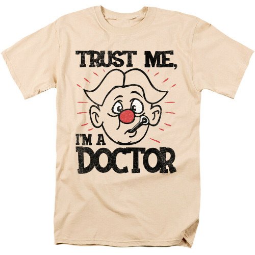"Operation ""Trust Me, I'm A Doctor"" Men Unisex T-Shirt -Available Sm to 3x 100% Cotton High Quality Pre Shrunk Machine Washable T Shirt"
