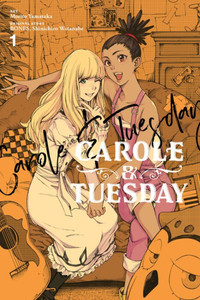Carole and Tuesday - Vol. 1