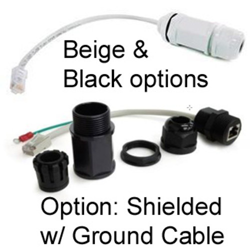 RJ45 Feed-Thru Cable Gland:  We have beige and black versions.  The black version has an option for shielded ethernet with ground cable.
