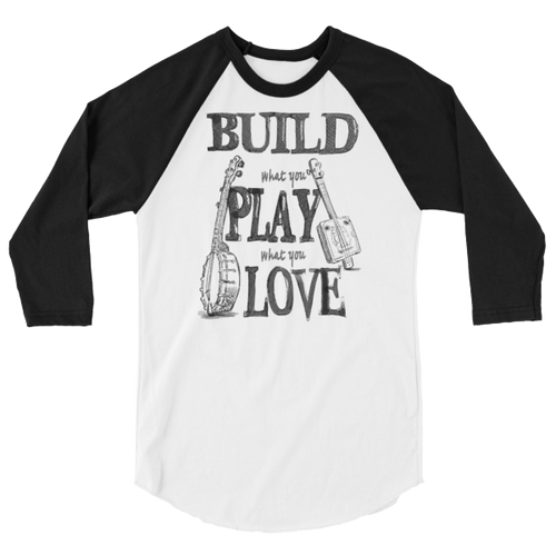 """""""Build What You Play What You Love"""" 3/4-sleeve Jersey Raglan T-shirt"""