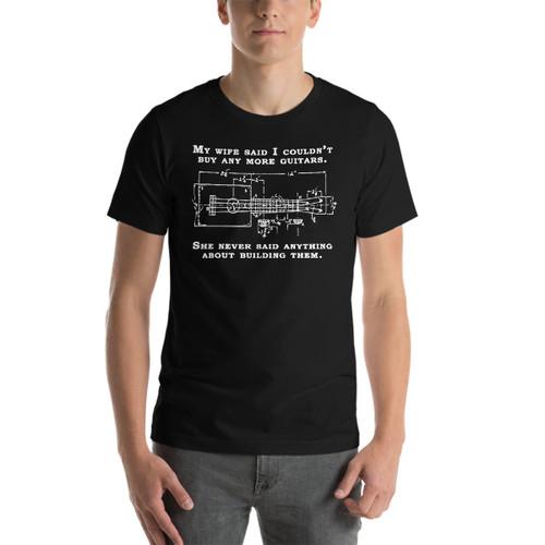 """""""My Wife Said No More Guitars"""" Premium T-Shirt (White on Dark)"""