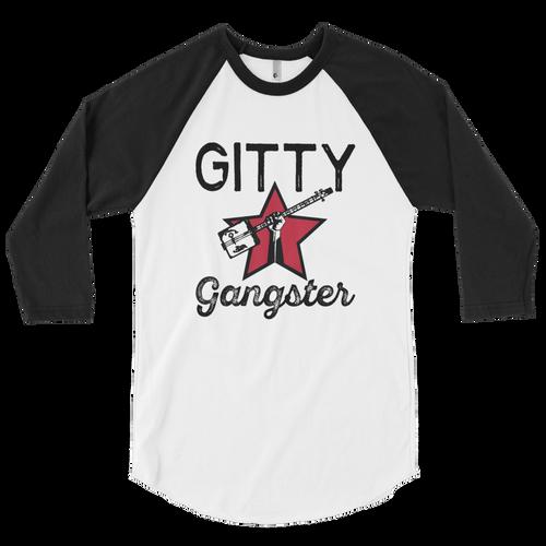 """""""Gitty Gangster"""" 3/4 sleeve raglan shirt"""