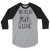 """Build What You Play What You Love"" 3/4-sleeve Jersey Raglan T-shirt"