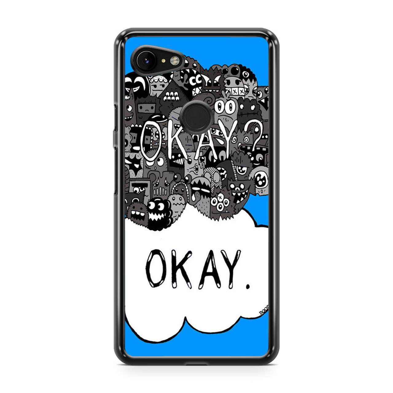 The Fault in Our Stars Okay Google Pixel 3 Case