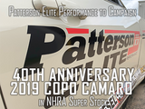 Patterson Elite Performance to Campaign 40th Anniversary 2019 COPO Camaro in NHRA Super Stock
