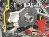 LS Oil Pump Brief: There's Much More to the LS Oil Pump Than Just Flow