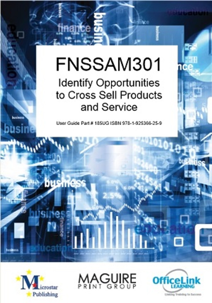 FNSSAM301 Identify Opportunities to Cross Sell Products and Services