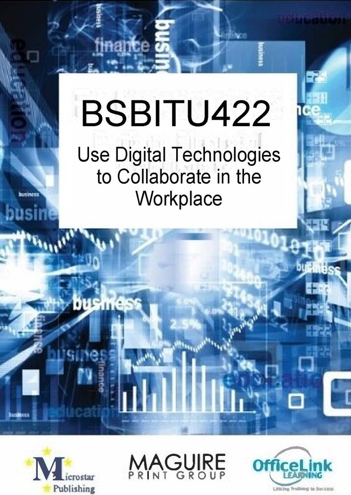 BSBITU422 Use Digital Technologies to Collaborate in the Workplace