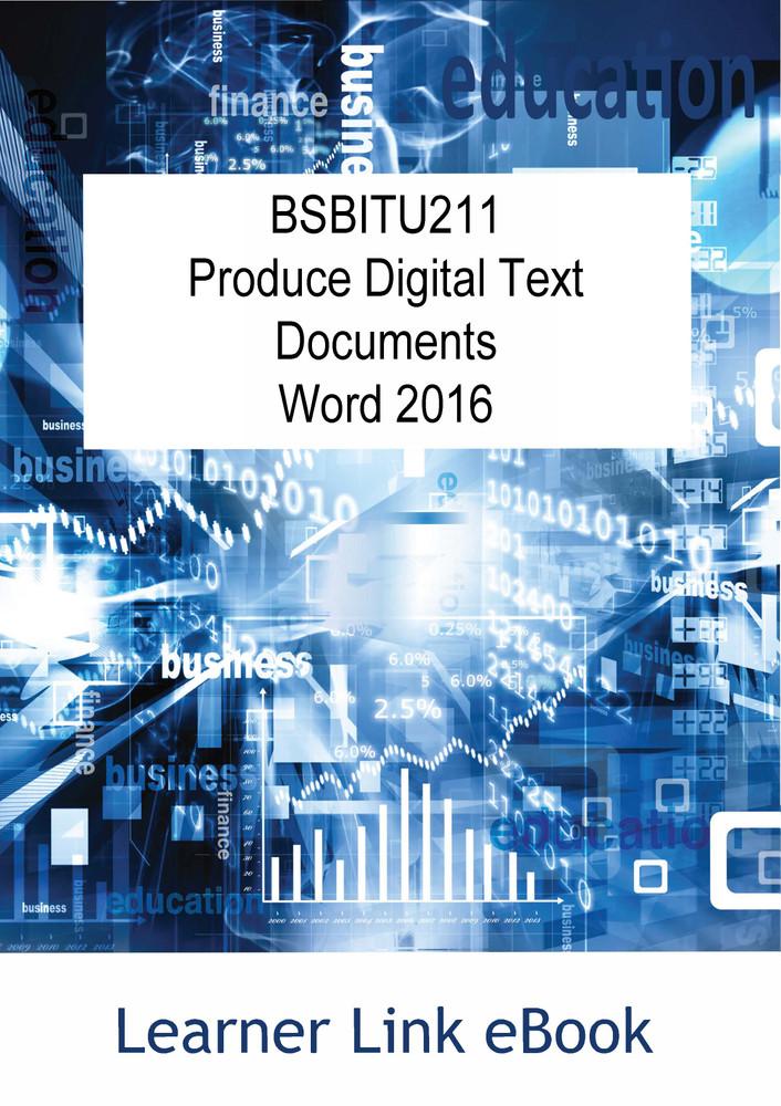 BSBITU211 eBook Produce Digital Text Documents Word 2016